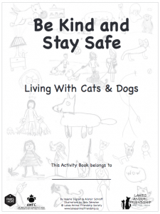 Be Kind and Stay Safe - Living With Cats and Dogs